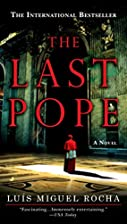 The Last Pope by Luís M. Rocha