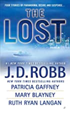 The Lost by J. D. Robb