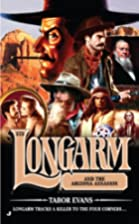Longarm and the Arizona assassin by Tabor…