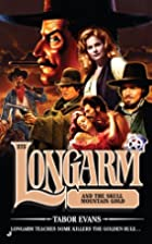 Longarm and the Skull Mountain Gold by Tabor…