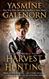 Galenorn, Yasmine: Harvest Hunting (Sisters of the Moon, Book 8)