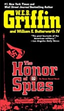 The Honor of Spies by W. E. B.; Butterworth…