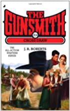 The Gunsmith 354 - Cross Draw by J. R.…
