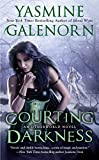 Galenorn, Yasmine: Courting Darkness (An Otherworld Novel)