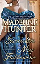 The Surrender of Miss Fairbourne by Madeline…