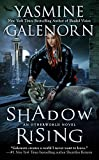 Galenorn, Yasmine: Shadow Rising (An Otherworld Novel)