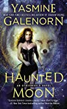 Galenorn, Yasmine: Haunted Moon (An Otherworld Novel)