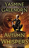 Galenorn, Yasmine: Autumn Whispers (An Otherworld Novel)