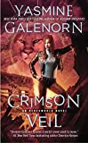 Galenorn, Yasmine: Crimson Veil (An Otherworld Novel)