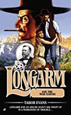 Longarm #421: Longarm and the War Clouds by…
