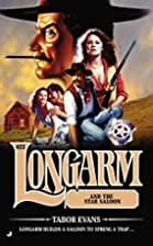 Longarm 422: Longarm and the Star Saloon by…