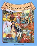 Fradin, Dennis B.: The New Hampshire Colony