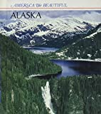 Heinrichs, Ann.: Alaska (America the Beautiful)