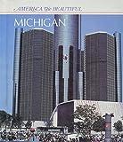 Stein, R. Conrad.: Michigan (America the Beautiful)