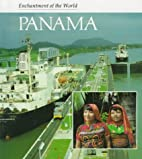 Panama (Enchantment of the World) by Ana…
