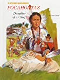 Greene, Carol: Pocahontas: Daughter of a Chief (Rookie Biographies)