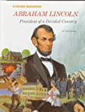 Greene, Carol: Abraham Lincoln: President of a Divided Country (Rookie Biography)