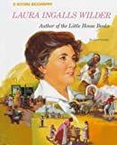 Greene, Carol: Laura Ingalls Wilder: Author of the Little House Books (Rookie Biographies)