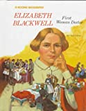 Greene, Carol: Elizabeth Blackwell: First Woman Doctor (Rookie Biography)