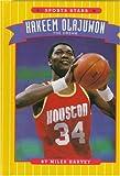 Harvey, Miles: Hakeem Olajuwon: The Dream (Sports Stars (Children's Press Cloth))