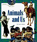 Animals and Us (World of Difference Series)…