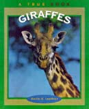 Steiner, Rudolf: Giraffes (True Books: Animals)