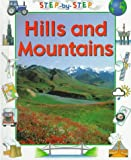 Crewe, Sabrina: Hills and Mountains (Step-By-Step Geography)