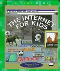 The Internet for Kids (True Books:…
