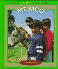 Heinrichs, Ann: Mexico (True Books: Countries)