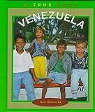 Heinrichs, Ann: Venezuela (True Books: Countries)
