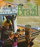 Heinrichs, Ann: Brazil (Enchantment of the World)