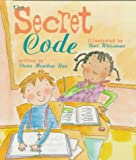 Rau, Dana Meachen: The Secret Code (Rookie Readers: Level C)