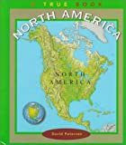 Petersen, David: North America (True Books: Continents)