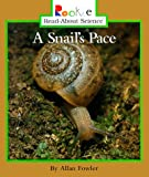 Fowler, Allan: A Snail's Pace (Rookie Read-About Science)