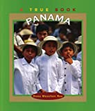 Rau, Dana Meachen: Panama (True Books: Countries)