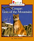Fowler, Allan: Cougar: Lion of the Mountains (Rookie Read-About Science)