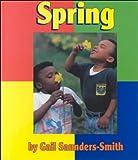 Saunders-Smith, Gail: Spring (Seasons)
