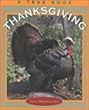 Rau, Dana Meachen: Thanksgiving (True Books: Holidays)