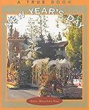 Rau, Dana Meachen: New Year's Day (True Books: Holidays)