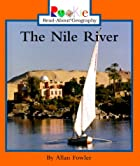 The Nile River (Rookie Read-About Geography)…