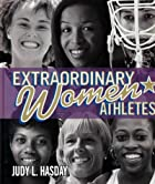 Extraordinary Women Athletes by Judy L.…