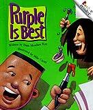 Rau, Dana Meachen: Purple Is Best (Rookie Readers: Level B)