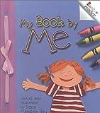 Rau, Dana Meachen: My Book by Me (Rookie Readers: Level C)