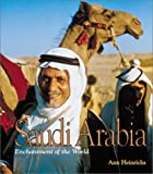 Heinrichs, Ann: Saudi Arabia (Enchantment of the World, Second)