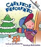Rau, Dana Meachen: Carlitos Friolento / Chilly Charlie (Rookie Espanol) (Spanish Edition)