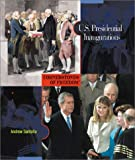 Santella, Andrew: U.S. Presidential Inaugurations (Cornerstones of Freedom: Second)