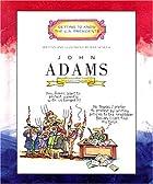 John Adams: Second President 1797-1801 by…