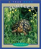 Turtles (True Books: Animals) by Trudi…
