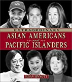 Extraordinary Asian Americans and Pacific…