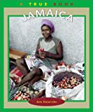 Heinrichs, Ann: Jamaica (True Books: Geography: Countries)